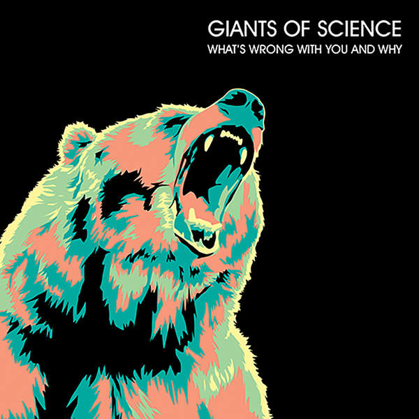 Giants Of Science-Whats Wrong With You and Why-(EP)-2014-pLAN9 Download