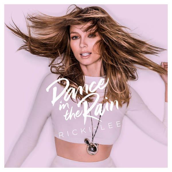 Ricki-Lee-Dance In The Rain-CD-FLAC-2014-FORSAKEN Download