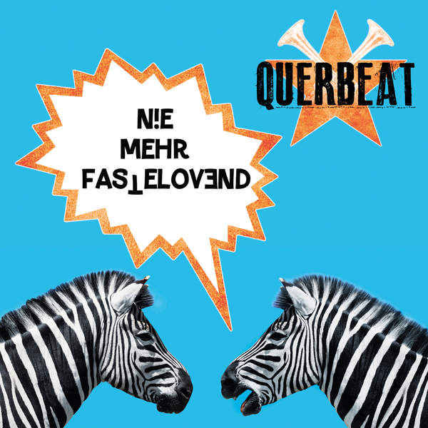 Querbeat – Nie mehr Fastelovend – Single (2014) [iTunes Plus AAC M4A]