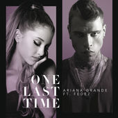Ariana Grande – One Last Time (feat. Fedez) – Single [iTunes Plus M4A]