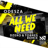 ODESZA – All We Need (feat. Shy Girls) [Dzeko & Torres Remix] – Single [iTunes Plus AAC M4A] (2015)