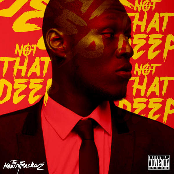 Stormzy & The HeavyTrackerz – Not That Deep – EP (2014) [iTunes Plus AAC M4A]
