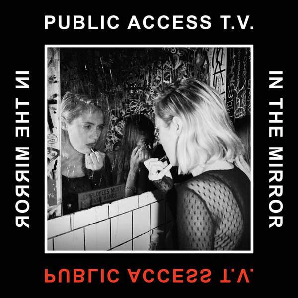Public Access TV – In the Mirror – Single (2014) [iTunes Plus AAC M4A]