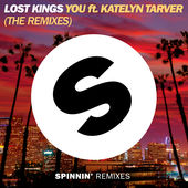 You (feat. Katelyn Tarver) [The Remixes] - EP, Lost Kings