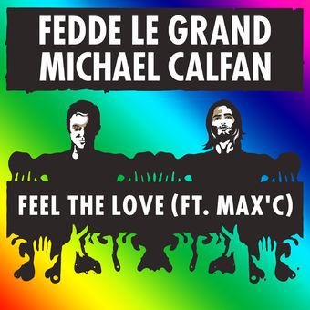 Fedde le Grand & Michael Calfan – Feel the Love (feat. Max'C) – Single [iTunes Plus AAC M4A]