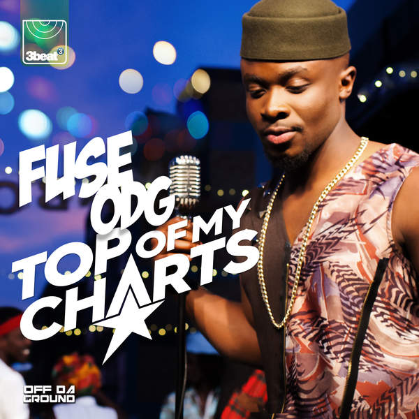 Top of My Charts - Single, Fuse ODG