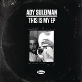 Ady Suleiman – This is My EP [iTunes Plus AAC M4A] (2015)