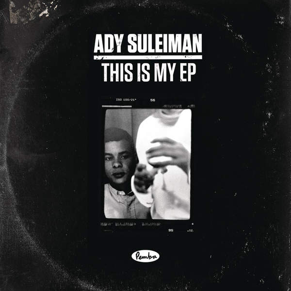 Ady Suleiman - This is My EP [iTunes Plus AAC M4A] (2015)