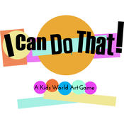 I Can Do That! A Kids World Art Game