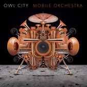 Owl City – Mobile Orchestra (Japanese Version) [iTunes Plus AAC M4A] (2015)