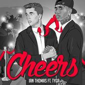 Ian Thomas – Cheers (feat. Tyga) [Laze & Royal Remix] – Single [iTunes Plus AAC M4A] (2015)