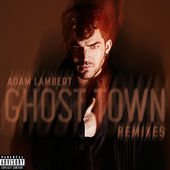 Adam Lambert – Ghost Town (Remixes) – EP [iTunes Plus AAC M4A] (2015)