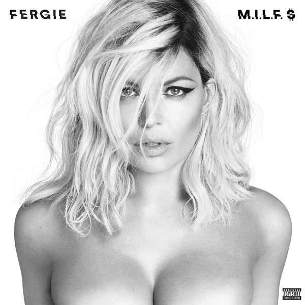 Fergie - M.I.L.F. $ - Single [iTunes Plus AAC M4A] (2016)