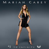 Mariah Carey – #1 to Infinity [iTunes Plus AAC M4A] (2015)