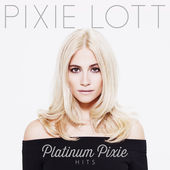 Pixie Lott – Platinum Pixie – Hits [iTunes Plus AAC M4A] (2014)