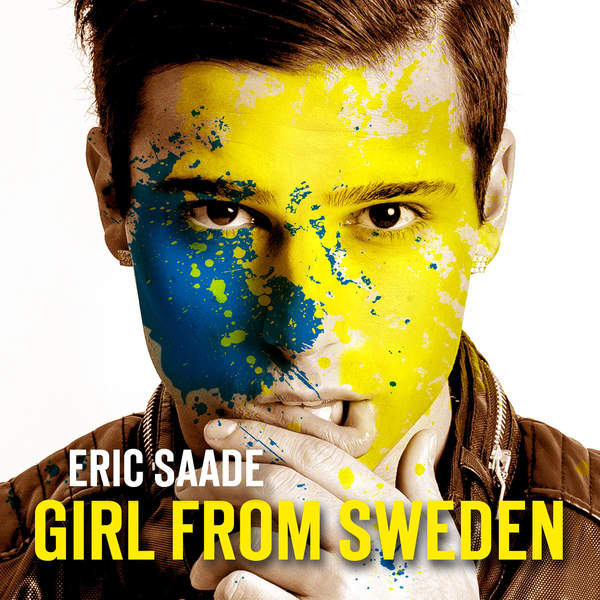 Eric Saade – Girl from Sweden – Single (2015) [iTunes Plus AAC M4A]