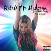 Madonna – Bitch I'm Madonna (feat. Nicki Minaj) [The Remixes] (2015) [iTunes Plus AAC M4A]