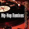 Hip-Hop Remixes
