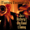Jazz History 1: Big Band & Swing