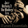 Jazz History 3: The Modern Era