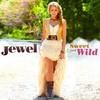 Sweet and Wild, Jewel