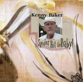 Spider Bit the Baby!, Kenny Baker