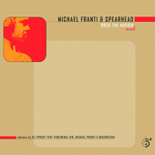 Rock the Nation - EP, Michael Franti & Spearhead