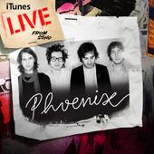 iTunes Live from SoHo - EP, Phoenix
