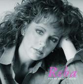 For My Broken Heart, Reba McEntire