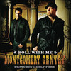 Roll With Me (feat. Colt Ford) - Single, Montgomery Gentry