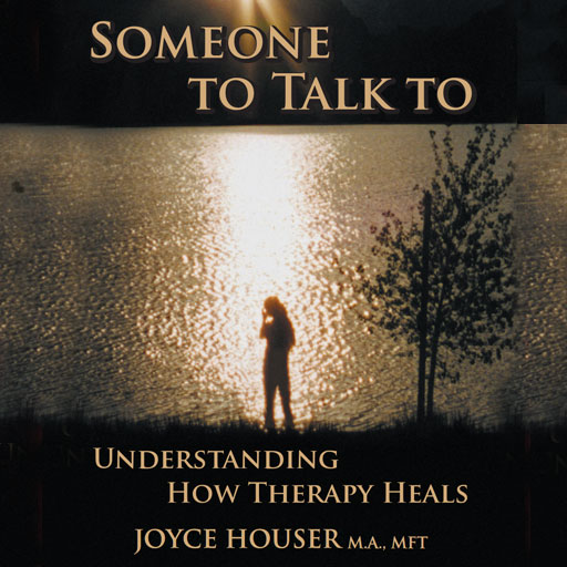 Someone To Talk To By Joyce Houser