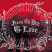 G. Love Tour Dates 2012 Announced