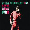 Live In London and Paris, Otis Redding