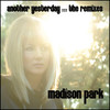Another Yesterday :: THE REMIXES, Madison Park