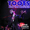 Toots & The Maytals: Time Tough - The Anthology, Toots & The Maytals