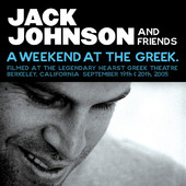 A Weekend At the Greek (Live), Jack Johnson