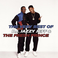 The Very Best of DJ Jazzy Jeff and The Fresh Prince