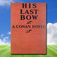 His Last Bow, by Arthur Conan Doyle