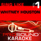 Sing Like Whitney Houston, Vol. 1 (Karaoke Performance Tracks)