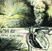 Maps - EP, Yeah Yeah Yeahs