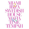Miami 2 Ibiza - EP, Swedish House Mafia & Tinie Tempah