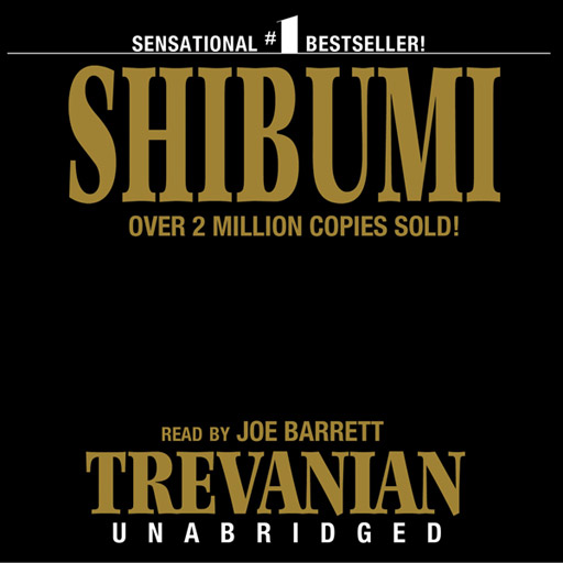Shibumi (by Trevanian) (UNABRIDGED) : Blackstone Audio : Folium enhancedAudio edition