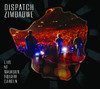 Zimbabwe - Live At Madison Square Garden, Dispatch