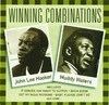 Winning Combinations: John Lee Hooker & Muddy Waters, John Lee Hooker