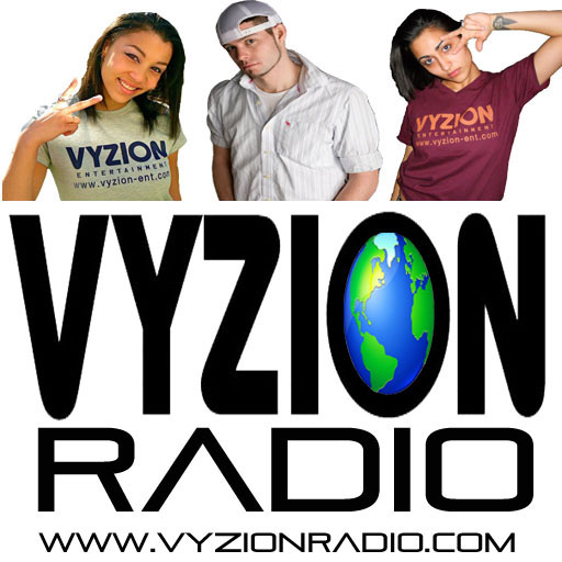 Vyzion Radio Hot New Music &amp; DJ Mixes
