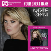 your great name  accompaniment track    ep  natalie grant  view in itunes