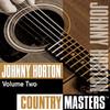 Country Masters: Johnny Horton, Vol. 2, Johnny Horton