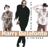 An Evening With Harry Belafonte & Friends