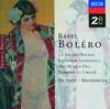 Ravel: Bolero - Alborada del Gracioso - Daphnis & Chloë - La Valse - Pavane - Rapsodie Espagnole, Charles Dutoit