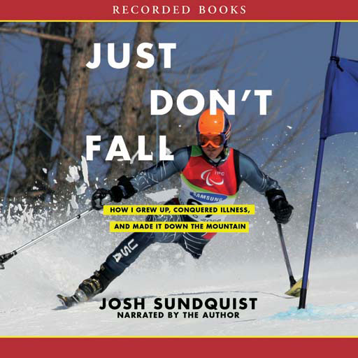Just Don't Fall (Audiobook)